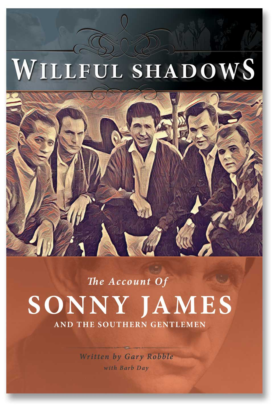 Willful Shadows book cover with image of Sonny and The Southern Gentlemen on a sidewalk